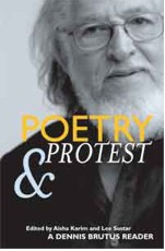 Poetry & Protest by Dennis Brutus