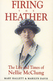 a biography of the life and times of hellen nellie mcclung 1873 born helen (nellie) letitia mooney on october 20 in chatsworth, ontario 1880 family homesteads in manitoba 1889 becomes a teacher 1890 meets social reformer annie mcclung and, in 1896, marries annie's son, robert wesley mcclung, with whom she has five children.