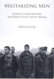 Militarizing Men by Maya Eichler: Book Review